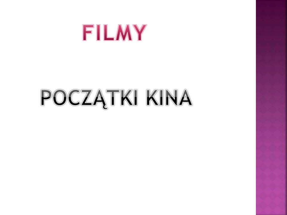 FILMY POCZĄTKI KINA