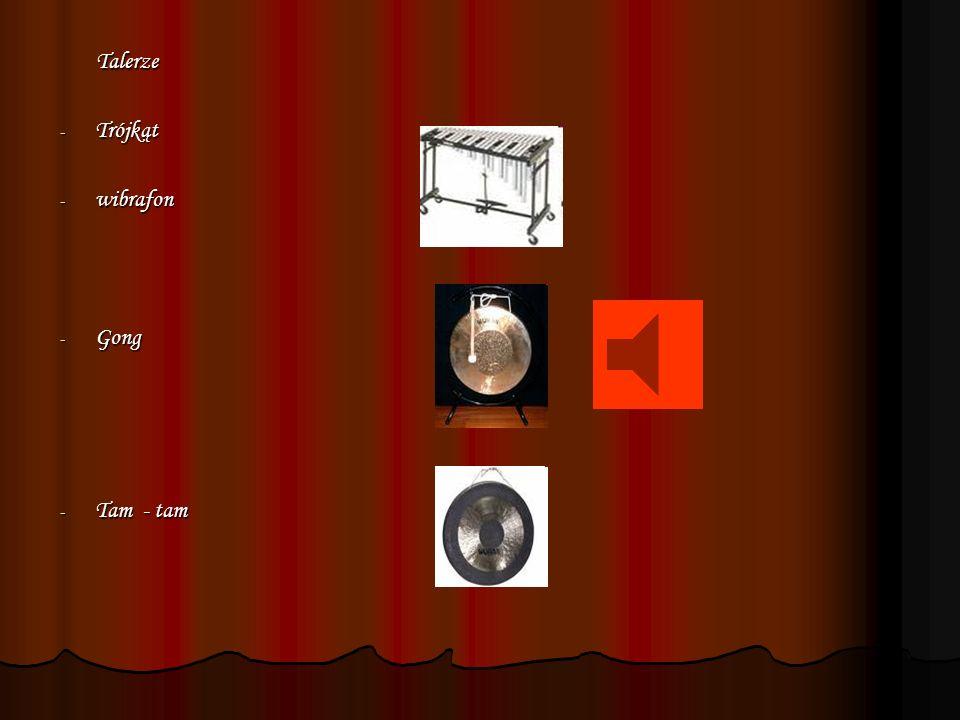 Talerze Trójkąt wibrafon Gong Tam - tam