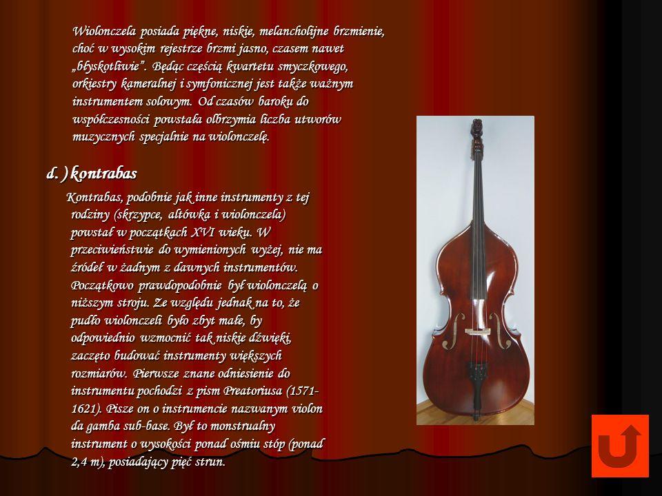 """Wiolonczela posiada piękne, niskie, melancholijne brzmienie, choć w wysokim rejestrze brzmi jasno, czasem nawet """"błyskotliwie . Będąc częścią kwartetu smyczkowego, orkiestry kameralnej i symfonicznej jest także ważnym instrumentem solowym. Od czasów baroku do współczesności powstała olbrzymia liczba utworów muzycznych specjalnie na wiolonczelę."""