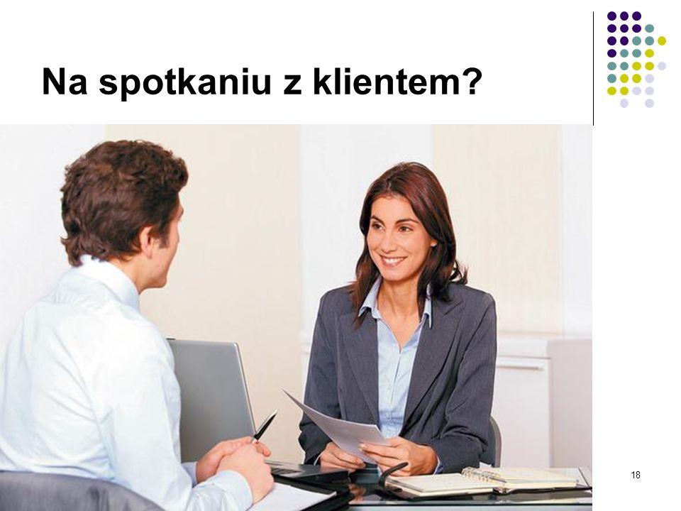 Na spotkaniu z klientem