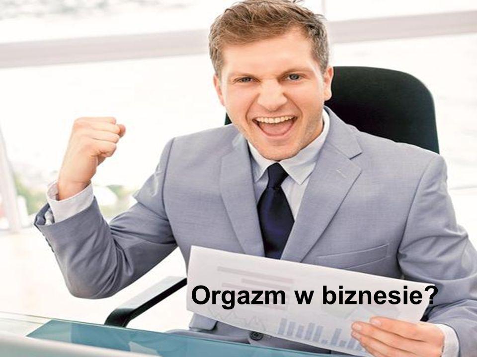 Orgazm w biznesie