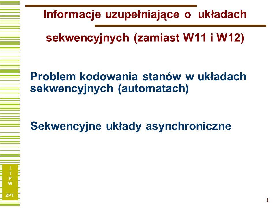 Problem kodowania stanów w układach sekwencyjnych (automatach)