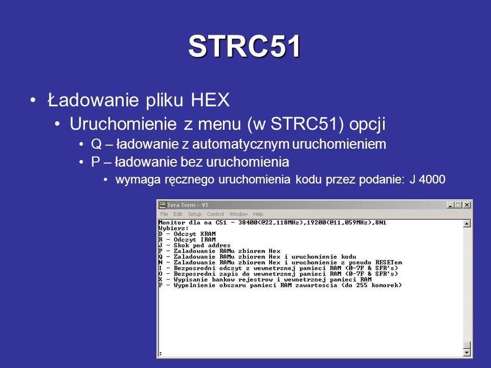 STRC51 Ładowanie pliku HEX Uruchomienie z menu (w STRC51) opcji