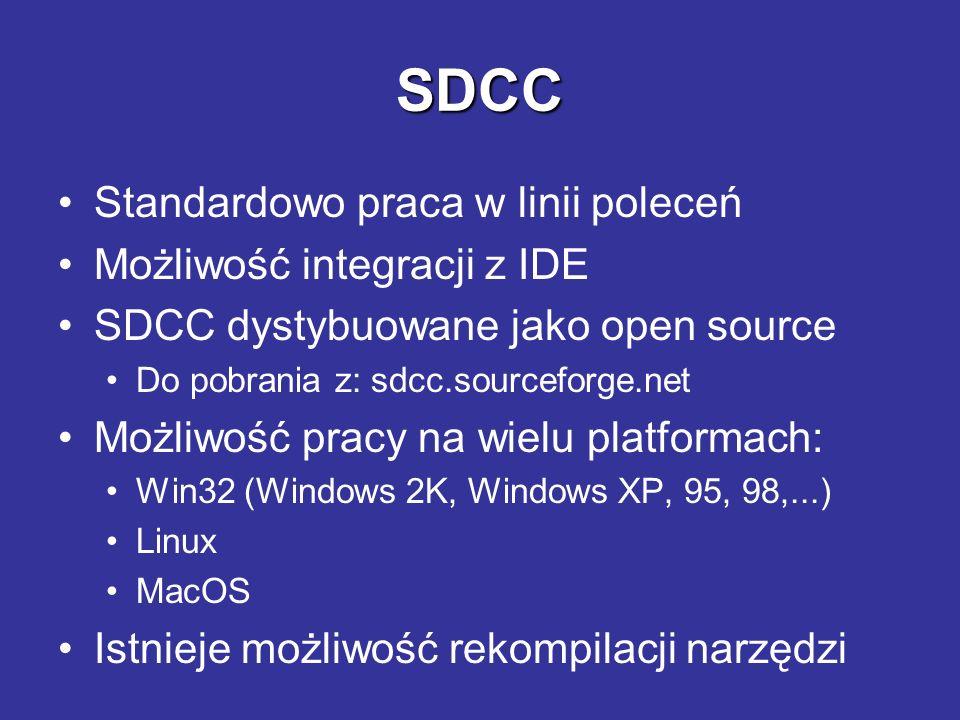 SDCC Standardowo praca w linii poleceń Możliwość integracji z IDE