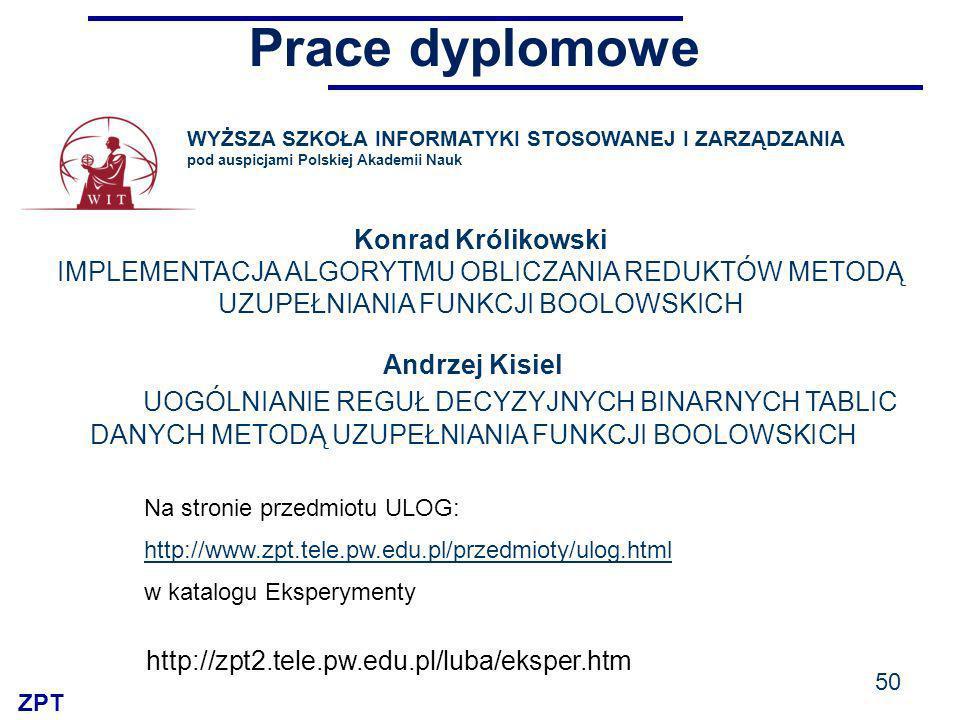 Prace dyplomowe WYŻSZA SZKOŁA INFORMATYKI STOSOWANEJ I ZARZĄDZANIA. pod auspicjami Polskiej Akademii Nauk.