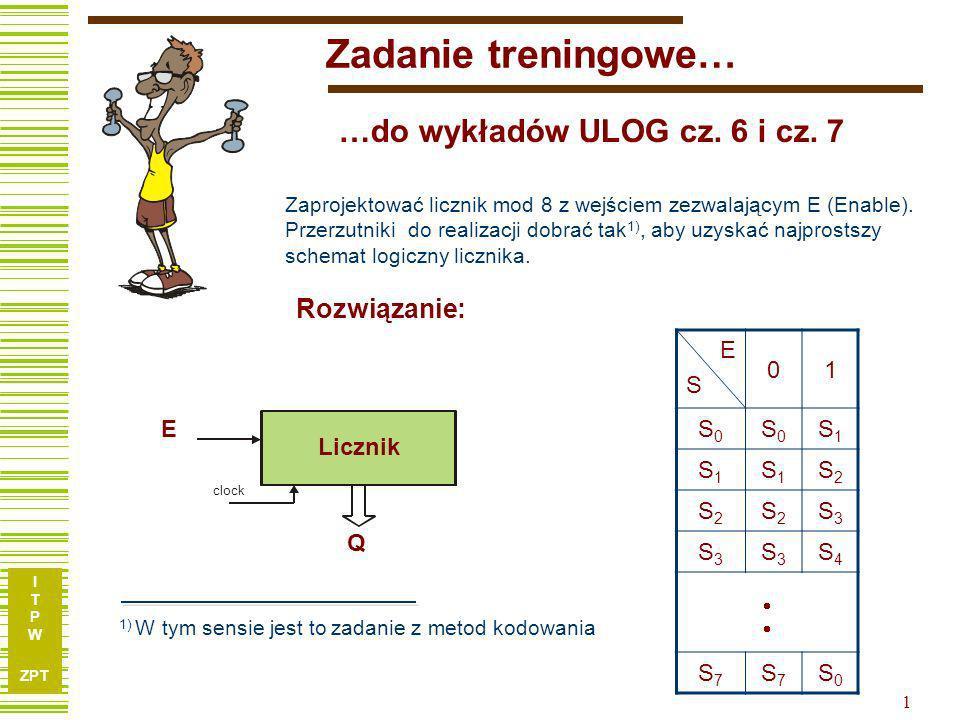 Zadanie treningowe… …do wykładów ULOG cz. 6 i cz. 7 Rozwiązanie: E S 1