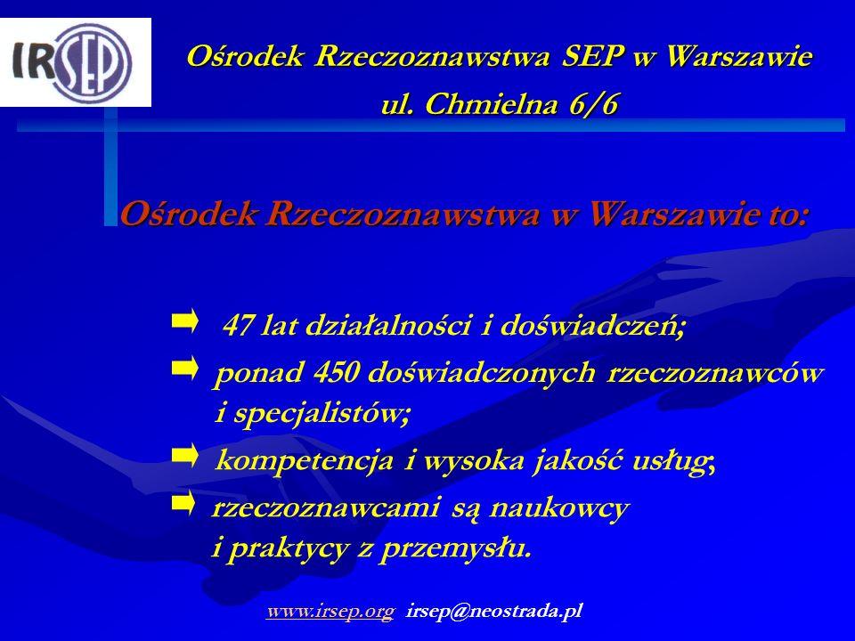 Ośrodek Rzeczoznawstwa w Warszawie to: