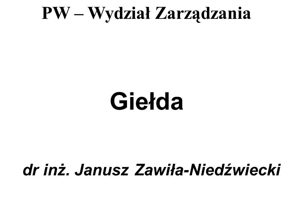 Giełda dr inż. Janusz Zawiła-Niedźwiecki