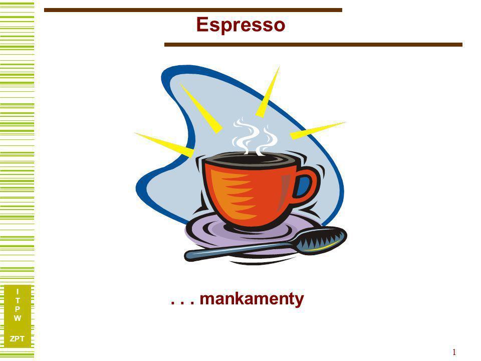 Espresso . . . mankamenty