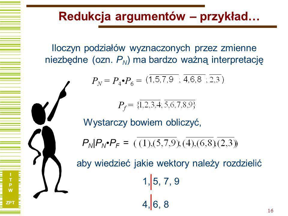 Redukcja argumentów – przykład…