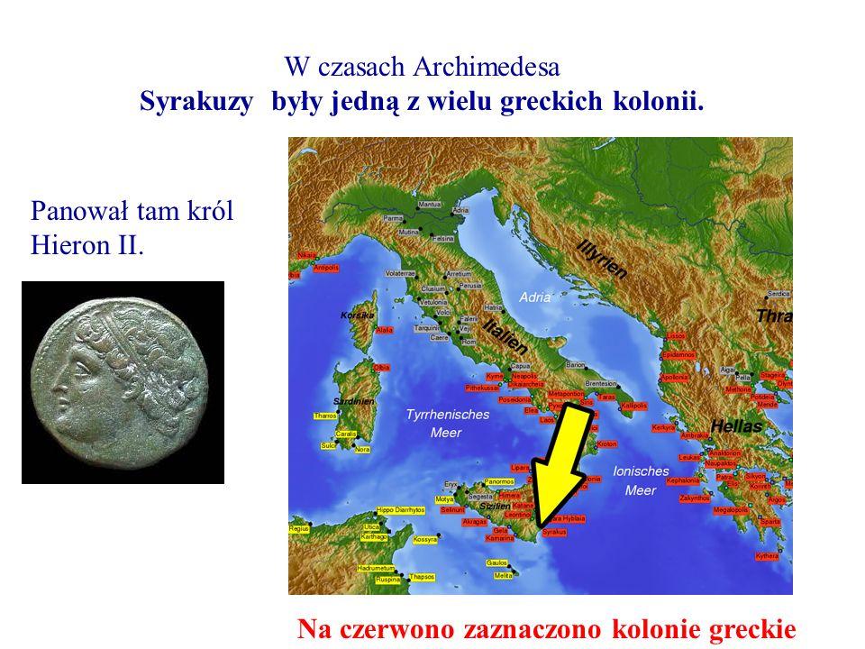 Syrakuzy były jedną z wielu greckich kolonii.