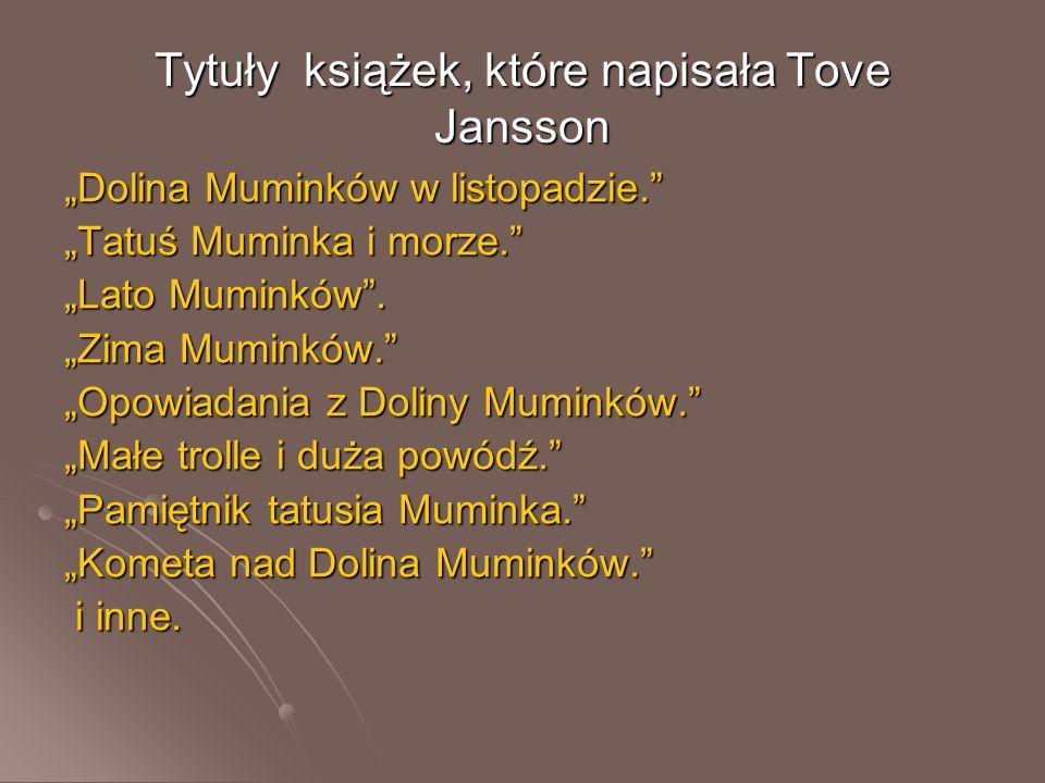 Tytuły książek, które napisała Tove Jansson