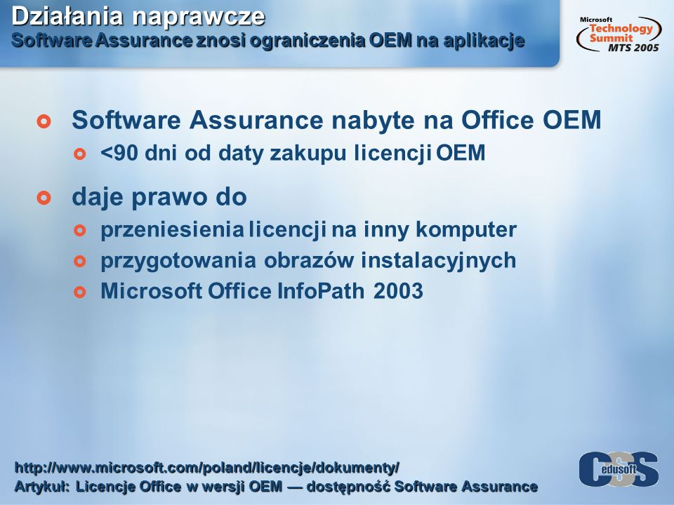 Software Assurance nabyte na Office OEM daje prawo do