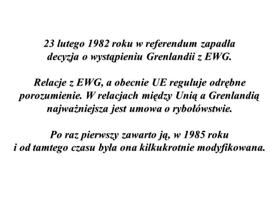 23 lutego 1982 roku w referendum zapadła decyzja o wystąpieniu Grenlandii z EWG.