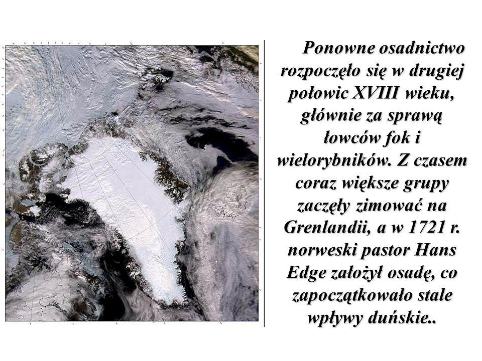 Ponowne osadnictwo rozpoczęło się w drugiej połowic XVIII wieku, głównie za sprawą łowców fok i wielorybników.