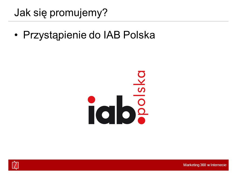 Jak się promujemy Przystąpienie do IAB Polska