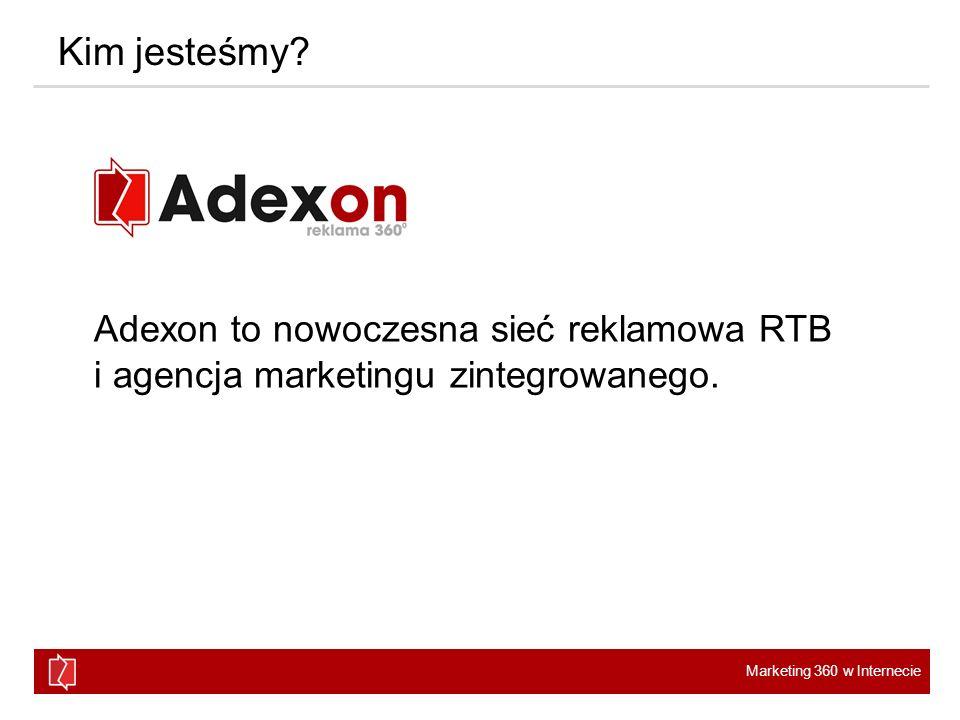 Kim jesteśmy Adexon to nowoczesna sieć reklamowa RTB i agencja marketingu zintegrowanego.