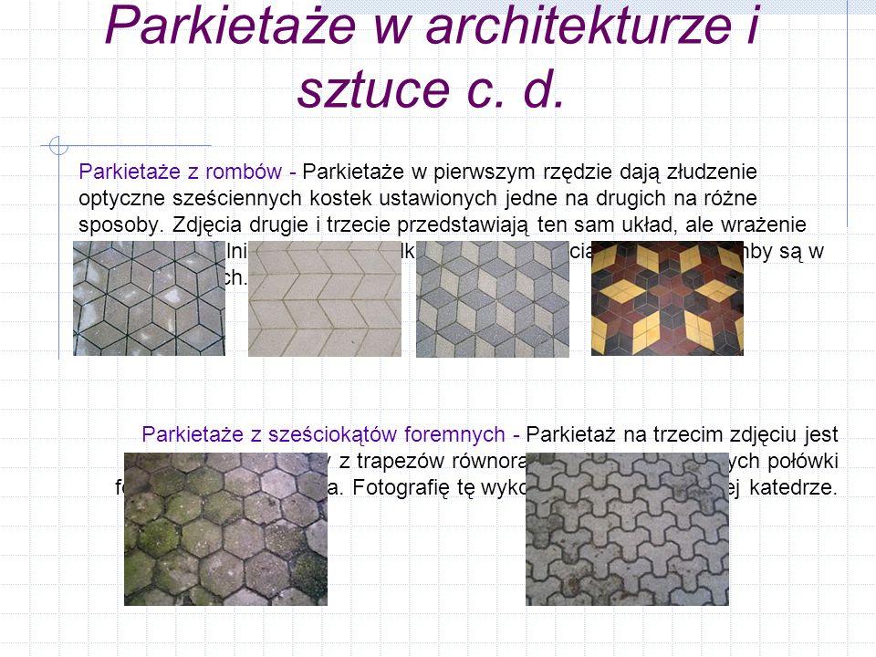 Parkietaże w architekturze i sztuce c. d.