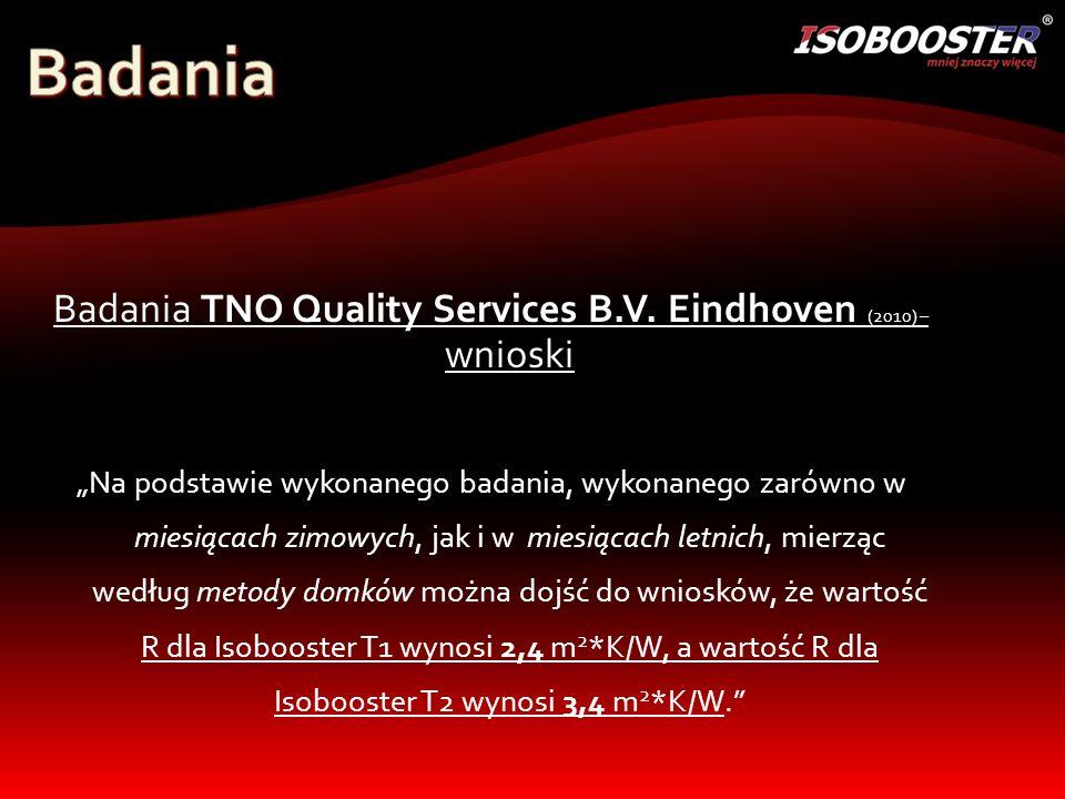 Badania TNO Quality Services B.V. Eindhoven (2010) – wnioski