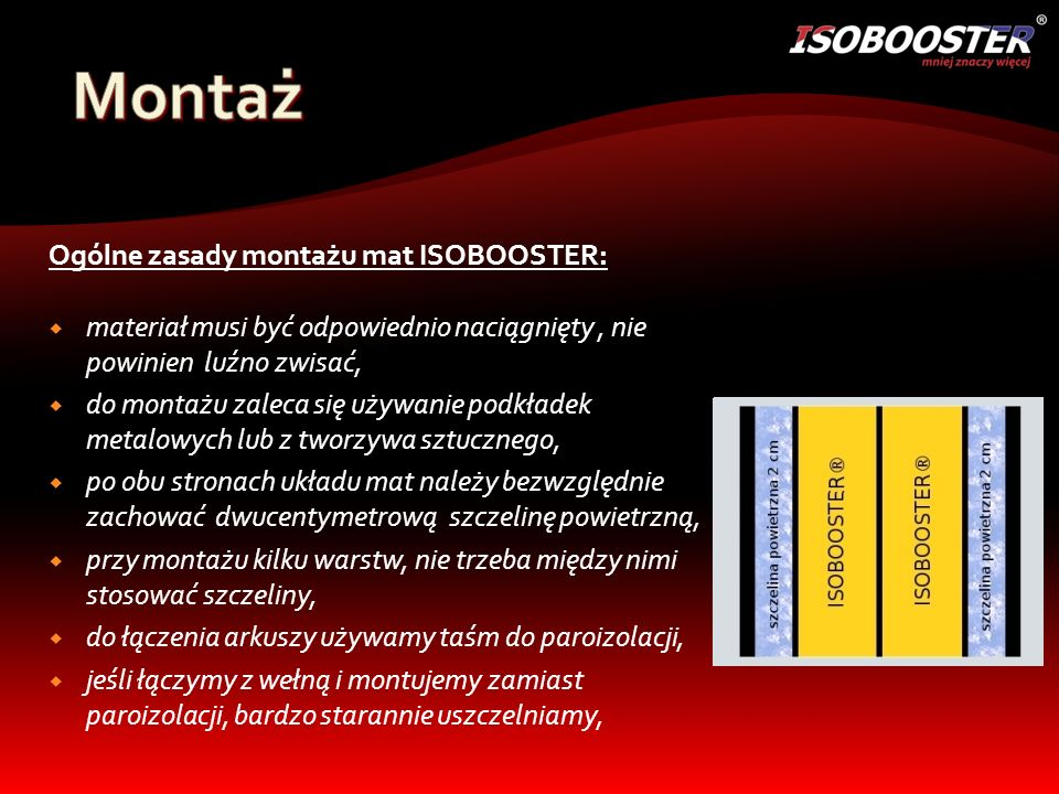 Montaż Ogólne zasady montażu mat ISOBOOSTER: