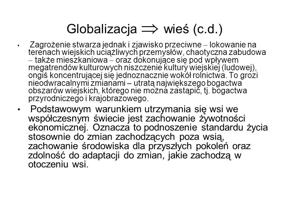 Globalizacja  wieś (c.d.)