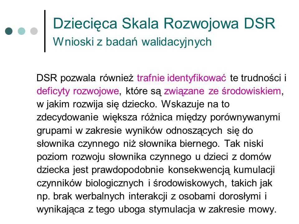 Dziecięca Skala Rozwojowa DSR Wnioski z badań walidacyjnych