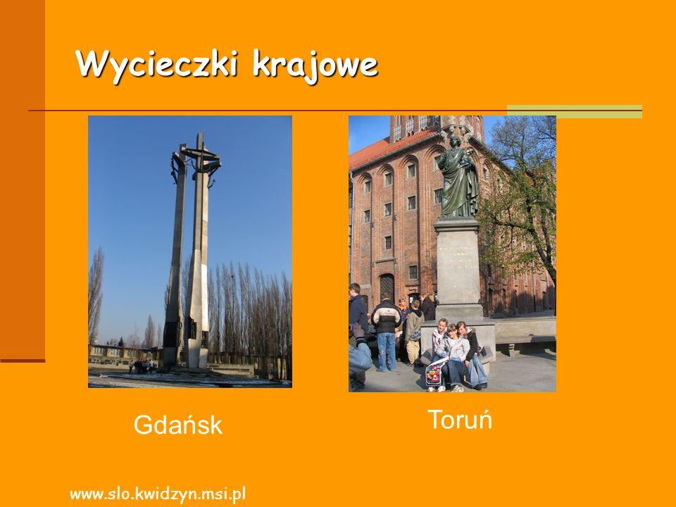 Wycieczki krajowe Toruń Gdańsk www.slo.kwidzyn.msi.pl