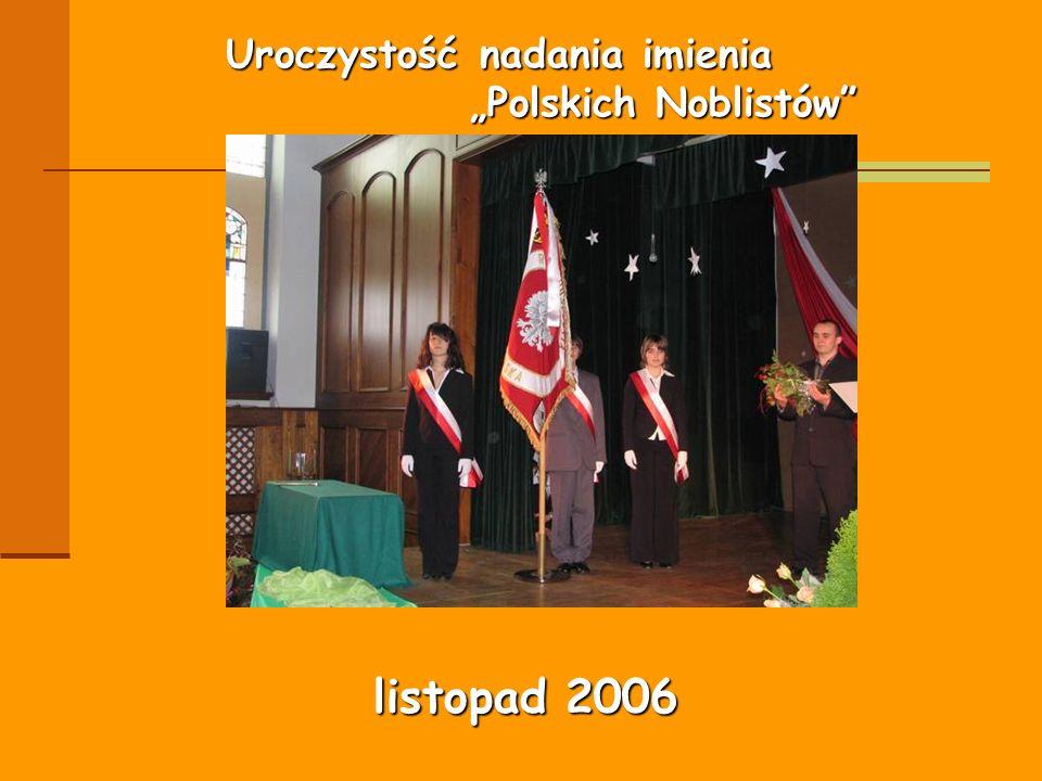 """Uroczystość nadania imienia """"Polskich Noblistów"""