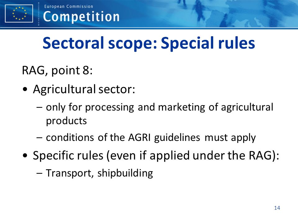 Sectoral scope: Special rules