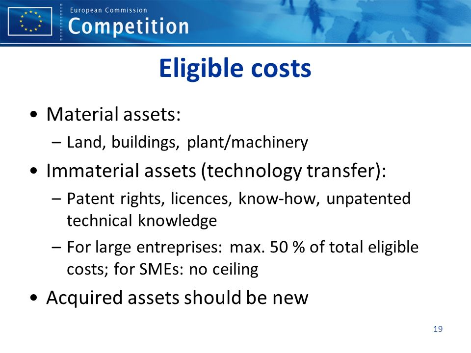 Eligible costs Material assets: