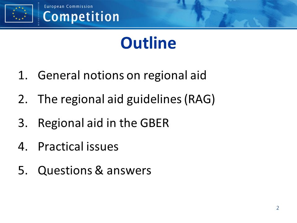 Outline General notions on regional aid