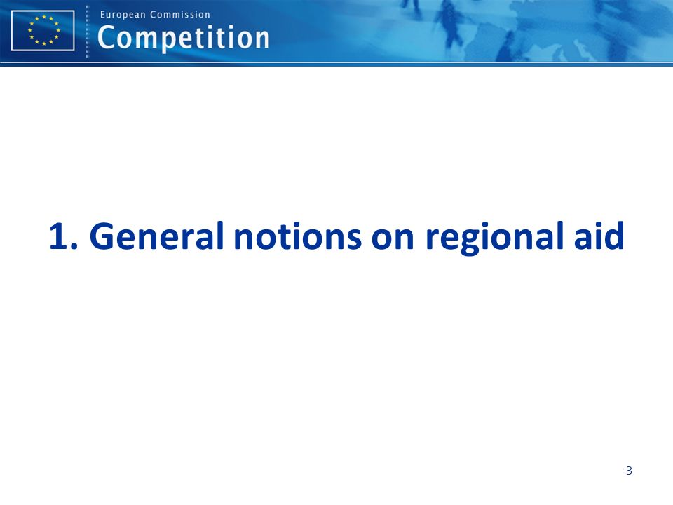 1. General notions on regional aid
