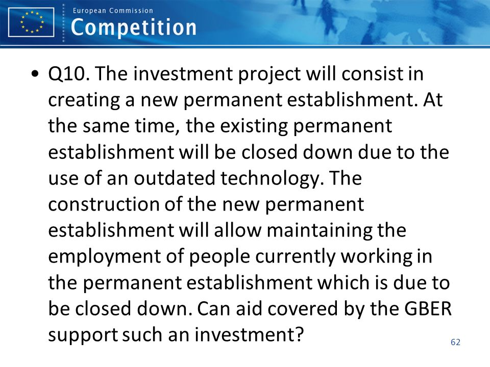 Q10. The investment project will consist in creating a new permanent establishment.