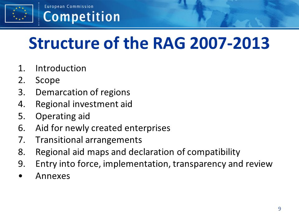 Structure of the RAG 2007-2013 Introduction Scope