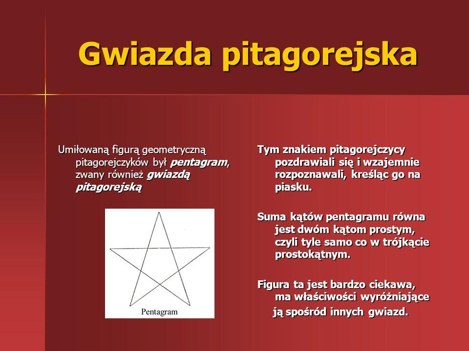 Gwiazda pitagorejska Umiłowaną figurą geometryczną pitagorejczyków był pentagram, zwany również gwiazdą pitagorejską.