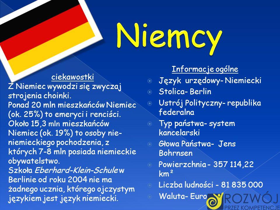 Niemcy Informacje ogólne Język urzędowy- Niemiecki ciekawostki