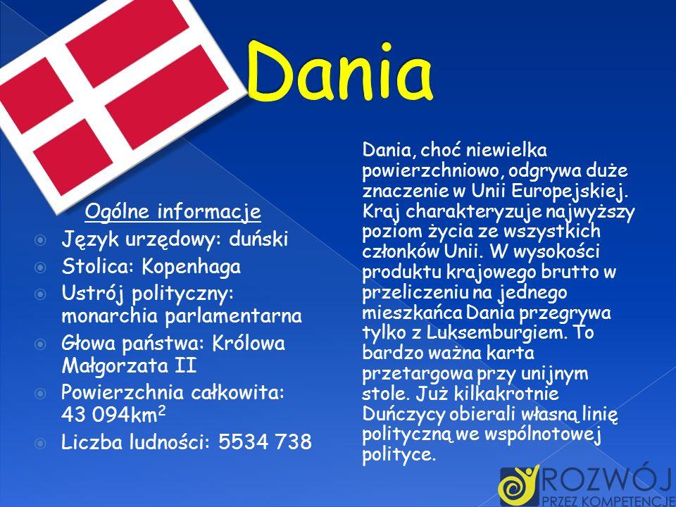 Dania Ogólne informacje Język urzędowy: duński Stolica: Kopenhaga