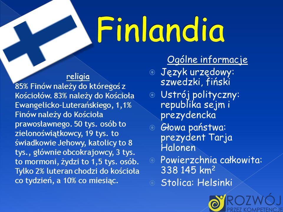Finlandia Ogólne informacje Język urzędowy: szwedzki, fiński