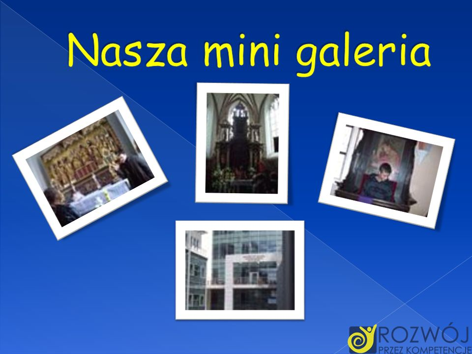 Nasza mini galeria