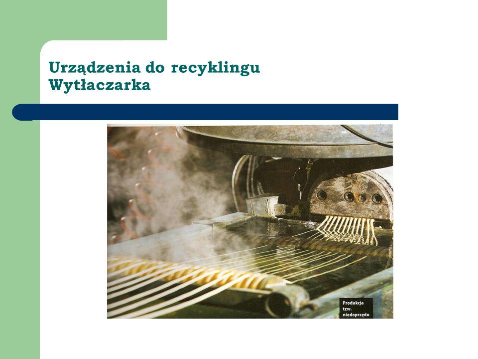 Urządzenia do recyklingu Wytłaczarka