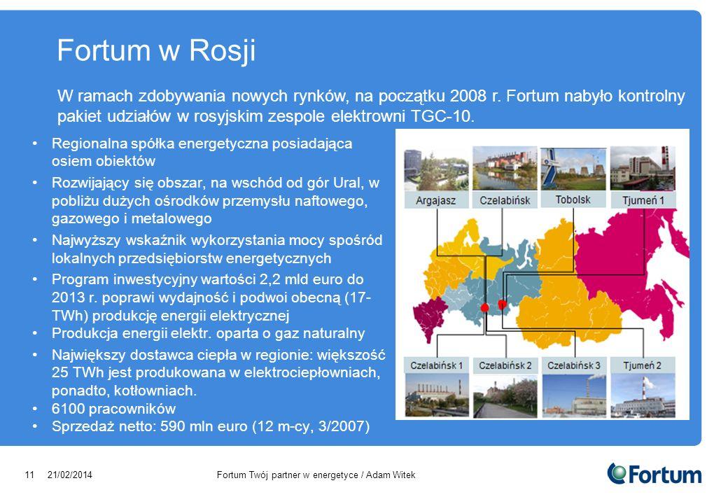 Fortum w Rosji W ramach zdobywania nowych rynków, na początku 2008 r. Fortum nabyło kontrolny pakiet udziałów w rosyjskim zespole elektrowni TGC-10.