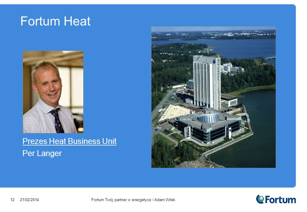 Fortum Heat Prezes Heat Business Unit Per Langer 28/03/2017