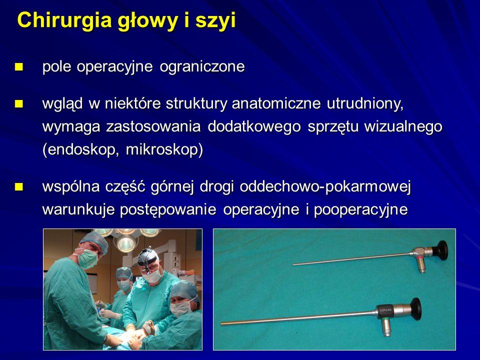 Chirurgia głowy i szyi pole operacyjne ograniczone