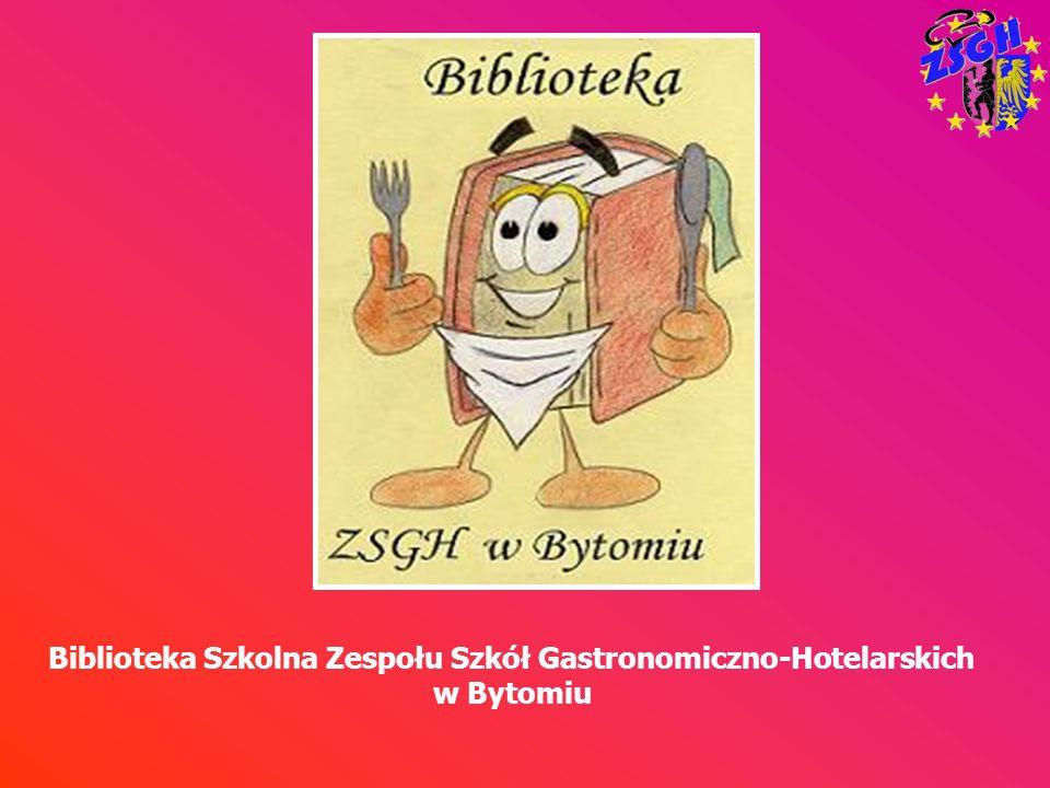 Biblioteka Szkolna Zespołu Szkół Gastronomiczno-Hotelarskich