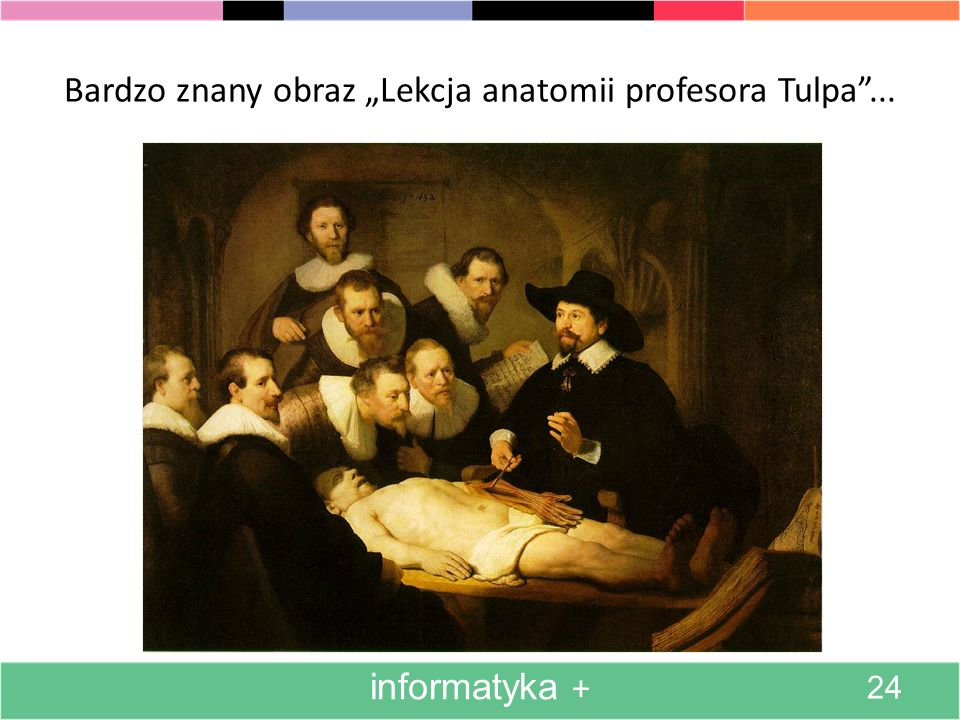 "Bardzo znany obraz ""Lekcja anatomii profesora Tulpa ..."