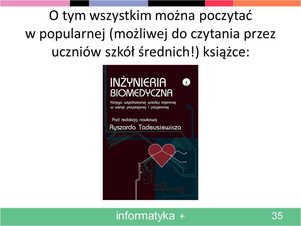 O tym wszystkim można poczytać w popularnej (możliwej do czytania przez uczniów szkół średnich!) książce:
