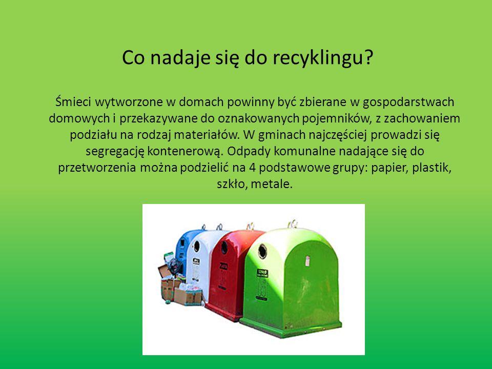 Co nadaje się do recyklingu