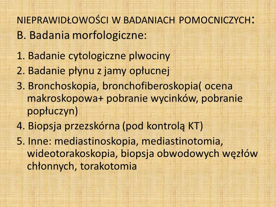 NIEPRAWIDŁOWOŚCI W BADANIACH POMOCNICZYCH: B. Badania morfologiczne: