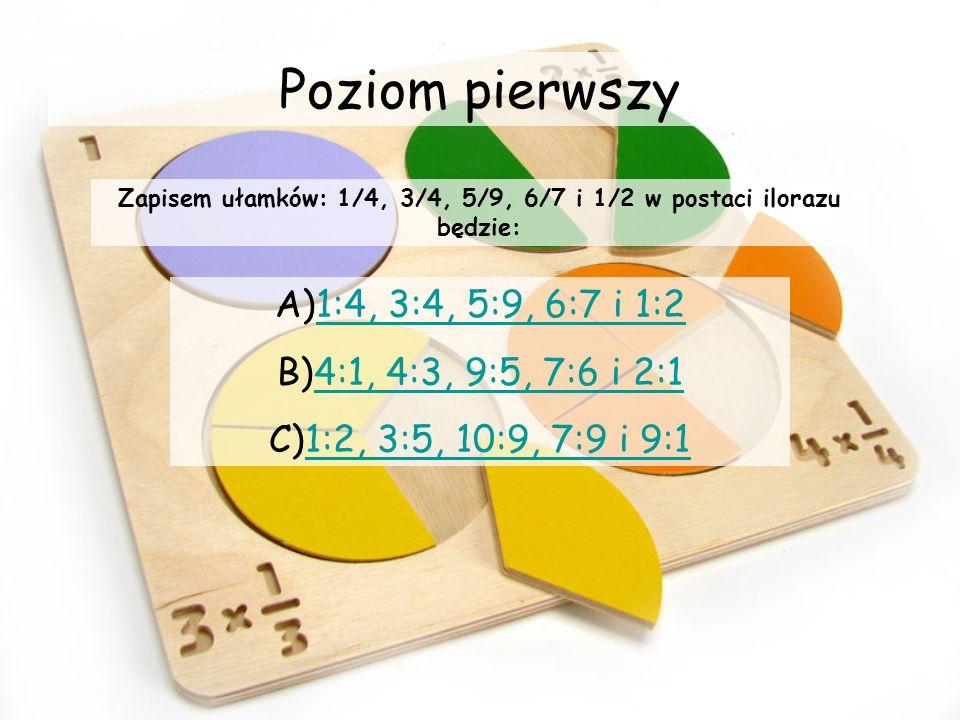 Zapisem ułamków: 1/4, 3/4, 5/9, 6/7 i 1/2 w postaci ilorazu będzie: