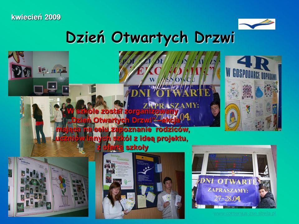 Dzień Otwartych Drzwi kwiecień 2009 W szkole został zorganizowany